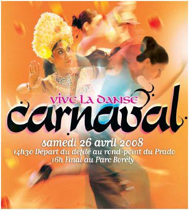 Carnaval 2008 de Marseille Vive la Danse