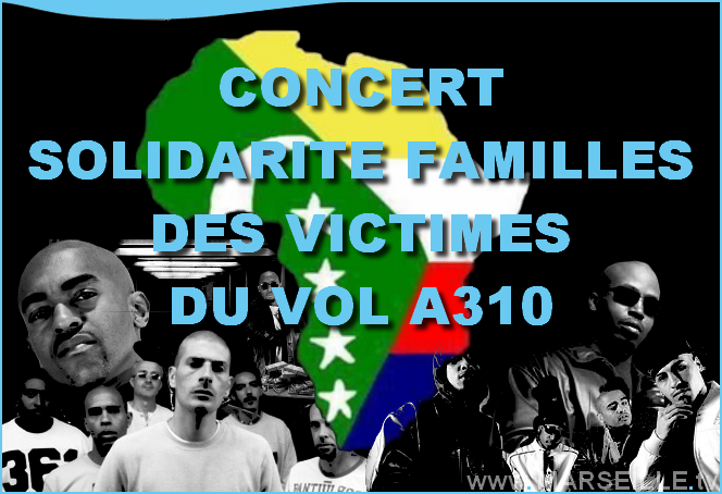 marseille concert solidarite famille victime vol A310 rohff iam puissance nord dome