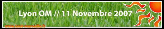 Lyon OM, 11 novembre 2007, 14 ieme journée de L1