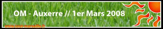 OM Auxerre Ligue 1 1er mars 2008