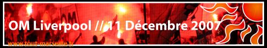 OM Liverpool le 11 décembre 2007